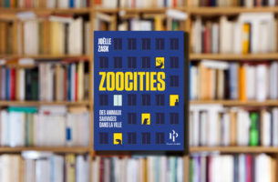 « Zoocities » de Joëlle Zask